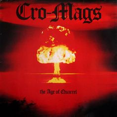 2. Cro-Mags:  The Age of Quarrel (1986)