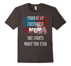 Proud Of My Firefighter Mom First Responders Tee