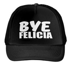 Bye Felicia Letters Print Baseball Cap Trucker Hat For Women Men Unisex  Mesh Adjustable Size Black 5d9890f564eb