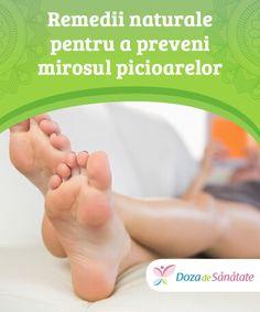 #Remedii naturale pentru a preveni #mirosul picioarelor  Mirosul picioarelor poate fi #provocat de o serie de factori, cel mai comun fiind lipsa igienei și înmulțirea excesivă a #bacteriilor. Mirosul picioarelor și transpirația acestora pot fi jenante, dar cu ajutorul câtorva #remedii naturale puteți scăpa cu succes de ele. Health, Therapy, Health Care, Salud