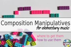 Organized Chaos: Teacher Tuesday: composition manipulatives for elementary music. Tips for where to find cheap items to use as composition manipulatives, what kind of things to look for, and how to use them to practice different musical elements.