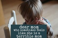 Having a bad day doesn't make you terrible. It's just real motherhood.