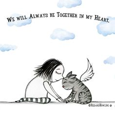 In honor of all beloved cats we've loved and lost. Animals fill our lives with indescribable joy, they are irreplaceable, and they are forever deeply missed when they are gone.