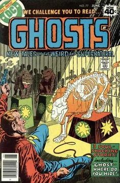 Ghosts #77 - Never Taunt a Specter / Ghost, Where Do You Hide? / The Phantom Falcon / The Files of Dr. Geistl