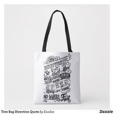 Tote Bag Direction Quote