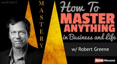 Robert Greene (author of Mastery) talks about his latest book Mastery, and how to master anything you do and achieve greatness in business and life.