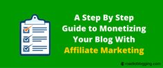 Monetize Blog With Affiliate Marketing. If you want to monetize your blog with affiliate marketing but don't know where to start, this post is for you.