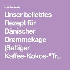 """Unser beliebtes Rezept für Dänischer Drømmekage (Saftiger Kaffee-Kokos-""""Traumkuchen"""") und mehr als 55.000 weitere kostenlose Rezepte auf LECKER.de."""