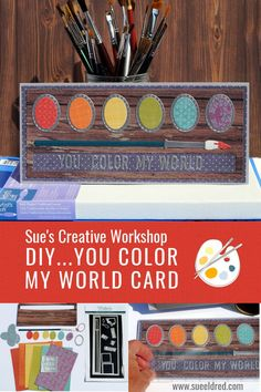 How to make the You Color My World Card using the Color My World Die Set from The Maker's Movement. @jointhemakersmovement Creative Workshop, Card Maker, Decoration, Paper Crafts, Stamp, Fall Diy, Canvas, World, Handmade Cards