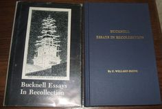 1977 1st Ed. Bucknell Essays In Recollection by C.W. Smith, Bucknell University
