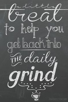 Back Into The Grind Quotes Wwwpicturessocom