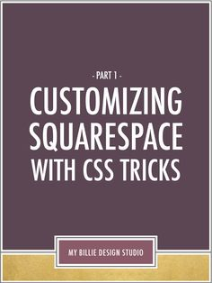 if you're ready to kick the customization of your Squarespace website up a  notch, this tutorial is for you! Last week I covered the basics of CSS and  Squarespace as a precursor to this series - so make sure to check back if  you need any help getting started.  While Squarespace already gives you a lot of customization options with  fonts, colors and content blocks, diving into CSS will let you customize  even further and help you suit Squarespace templates and features to your  business's…