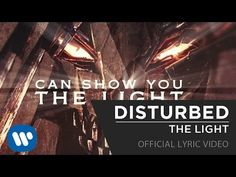 Disturbed - The Light [Official Lyric Video] - Love the guitar and great lyrics!