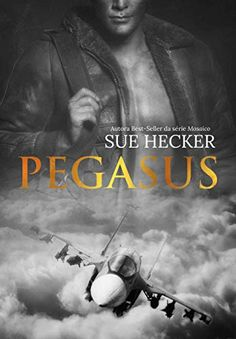 Amazon.com.br eBooks Kindle: Pegasus (Esquadrão Livro 1), Sue Hecker Pegasus, New Books, Good Books, Page Flip, Kindle App, 1, Lema, Amazon, Wattpad