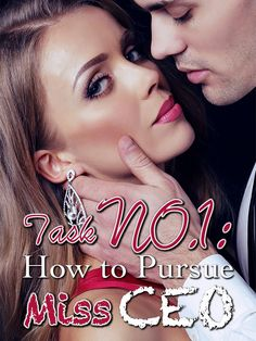 #flipread #romance #novel #story Task NO.1: How to Pursue Miss CEO novel is a romance story about Selena and Pierre Fowler. Read Task NO.1: How to Pursue Miss CEO novel full story online on Flipread App. Read Novels Online, Best Romance Novels, Biological Father, Reading Online, Selena, Triplets, Turning, Daddy, Lost
