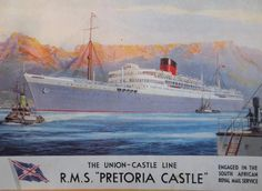 RMS Pretoria Castle. Old Advertisements, Advertising, Frank Mason, Merchant Marine, Travel Ads, Railway Posters, Mombasa, Nautical Art, Vintage Travel Posters