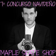 - 7º CONCURSO NAVIDEÑO DE FOTOGRAFÍA -  · Síguenos en Facebook https://www.facebook.com/Maplesk8/ · Comparte esta foto  · Envía tu foto de skate  · Consigue un gran premio