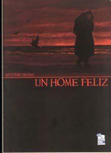 Un home feliz / Antonio Seijas