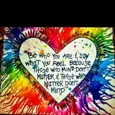 Crayon Art - Use any kind of crayon.. (I used Crayola w/ some glitter crayons). Hot glue them to a canvas.. Use a blow dryer to melt the crayons into streaks.. The quote is by Dr. Seuss & it was done in puffy paint..