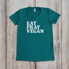 Vegan Shirt Vegan T-Shirt Vegan Tee Vegan Apparel Eat Pray Vegan ($25) ❤ liked on Polyvore featuring tops, t-shirts, grey, women's clothing, faux leather tee, short sleeve t shirts, grey top, faux leather top and gray t shirt