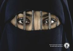 Print advertising for the opression of women in the islamic world.