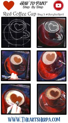 How to paint a Red Coffee Cup step by step Acrylic April Day 3 - - Acrylic Painting Lessons, Easy Canvas Painting, Pallet Painting, Easy Paintings, Diy Painting, Painting Steps, Canvas Painting Tutorials, Art Bin, Coffee Cup Art