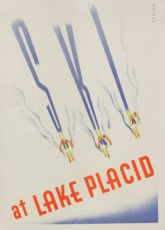 Ski at Lake Placid. Poster from William W. Crouse: The Art Deco Poster (Published by Thames & Hudson)
