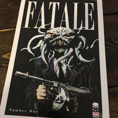 $15 Fatale #1 Cover B Demon with Machine Gun – Rare – Image Comics – Ed Brubaker Sean Phillips.  Nothing the BEST-SELLING and AWARD-WINNING creators of SLEEPER, CRIMINAL and INCOGNITO have done so far will prepare you for the explosive debut of FATALE!