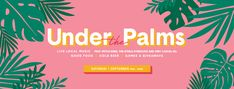 Under the Palms Event