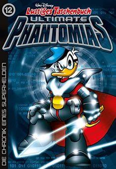 Lustiges Taschenbuch Ultimate Phantomias 12: Die Chronik eines Superhelden