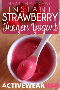 Healthy Treat: Instant Strawberry Frozen Yogurt. If you're looking for a cool, refreshing treat that's not loaded with fat, sugar and calories, homemade frozen yogurt is a fun and healthy choice.