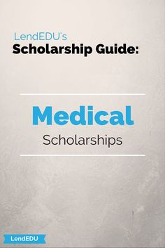 How do I get a full scholarship for medical school?
