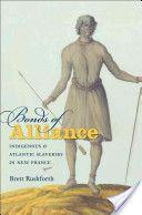Bonds of Alliance by Brett Rushforth.