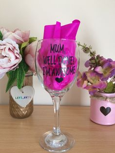 mothers day wine glass quote mum well done I'm awesome glasses drinking funny quote by LoveartsGifts on Etsy