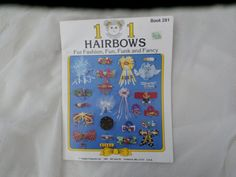 101 Hairbows for Fashion Fun Funk and Fancy - craft idea book - make hair bows for all occasions, $2.99