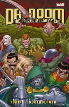 Doctor Doom and the Masters of Evil by Paul Tobin,