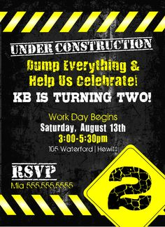 Construction birthday invite. I think this is my favorite.