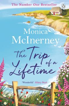 The Trip of a Lifetime by Monica McInerney - Books Search Engine I Love Books, Good Books, My Books, Books To Read, Book Club Books, Book Lists, Book Clubs, Reading Lists, Book Organization
