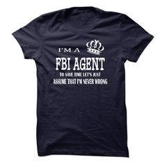 i am a FBI AGENT T Shirt, Hoodie, Sweatshirts - wholesale t shirts #Dress #TShirtDesign