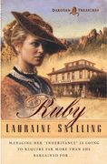 Ruby - Book One in Dakota Treasures series by Lauraine Snelling. Great pioneer fiction novel.