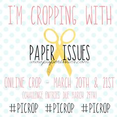 Paper Issues Online Crop! #PICrop