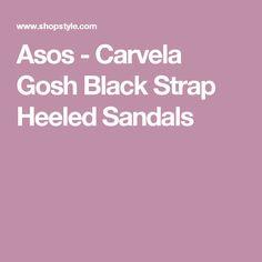 Asos - Carvela Gosh Black Strap Heeled Sandals