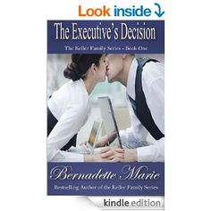 4.5 STARS 518 REVIEWS The Executive's Decision (The Keller Family Series Book 1) - Kindle edition by Bernadette Marie. Literature & Fiction Kindle eBooks @ Amazon.com.