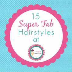 15 fab hairstyles i need to try