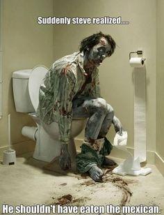Funny Toilet Zombie Suddenly Steve realized he Shouldn't Have Eaten Mexican Meme Joke Picture -
