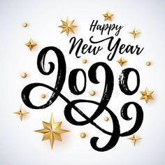 2020 hand written lettering with golden Christmas stars on a white background. Happy New Year card design. New Year Pictures, Happy New Year Images, Happy New Year Cards, New Year Wishes, New Year Greetings, Happy New Year 2020, New Year Card Design, New Year Designs, Happy New Year Design