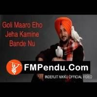 Goli Maaro Kamine Bande Nu Inderjit Nikku Latest Mp3 Song Lyrics Ringtone