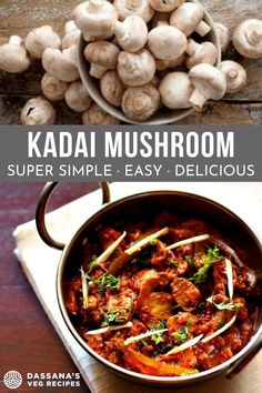 Kadai mushroom is a super simple, easy and delicious dish of sautéed button mushrooms, bell peppers (capsicum) in a spiced, tangy tomato sauce. Paneer Recipes, Mushroom Recipes, Curry Recipes, Vegetable Recipes, Indian Food Recipes, Vegetarian Curry, Vegetarian Recipes, Cooking Recipes, Vegetable Curry