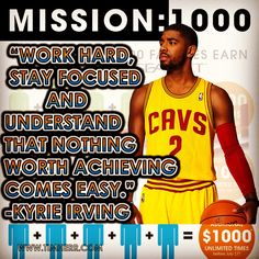 """""""Work hard, stay focused and understand that nothing worth achieving comes easy."""" -Kyrie Irving (US Basketball Player 1992-) #quoteoftheday #KyrieIrving #NBAPlayoffs #CAVS"""