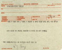 World War II Naval dispatch on the Pearl Harbor attack on December 7, 1941.